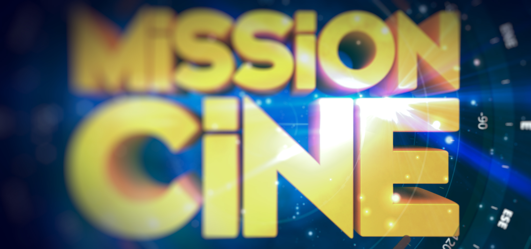 MISSION CINÉ