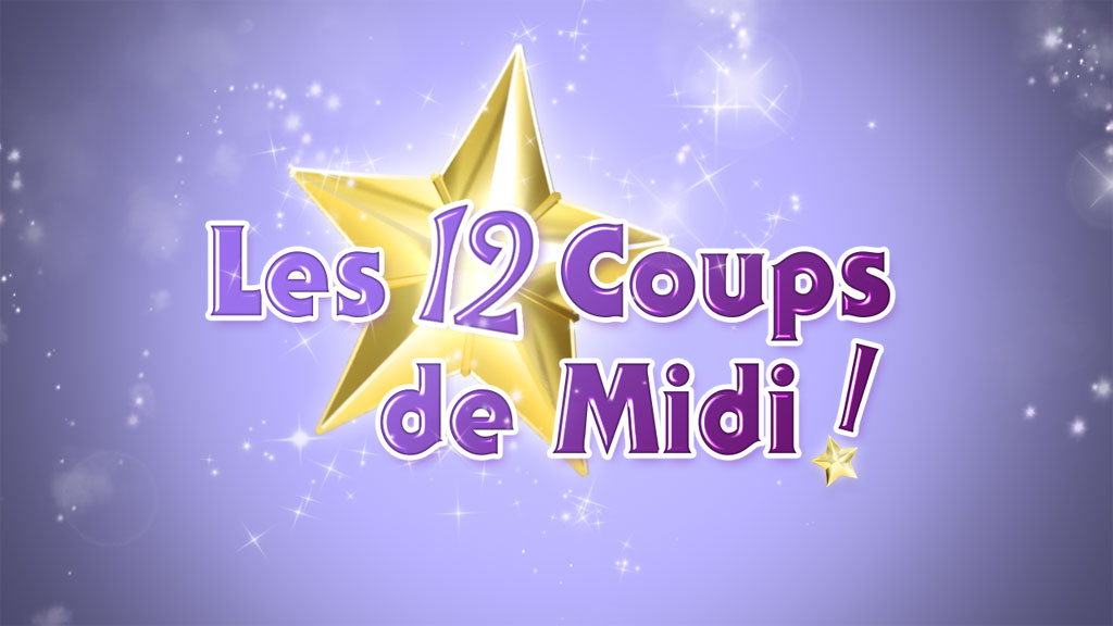 Les 12 coups de midi magic dice productions - Inscription les douzes coups de midi ...