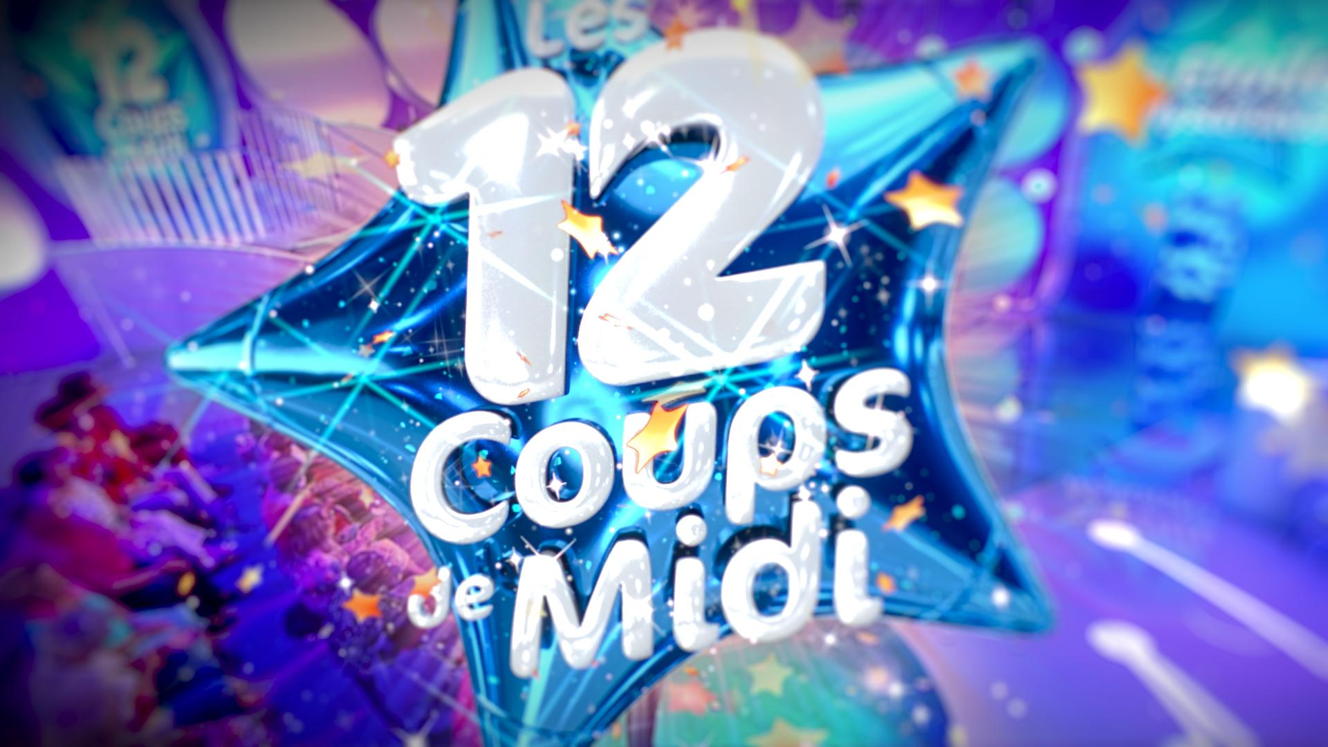 Les 12 Coups de Midi !